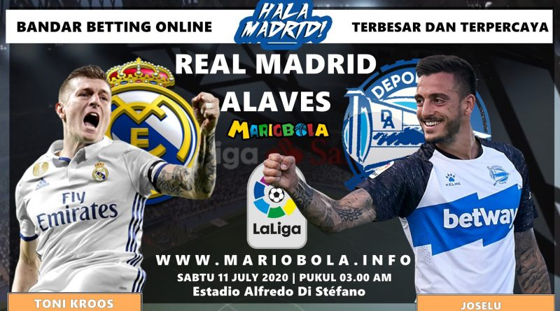 Prediksi LA-LIGA Real Madrid Melawan Alaves