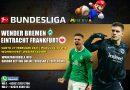 Jelang Werder-Bremen Melawan Eintracht-Frankfurt