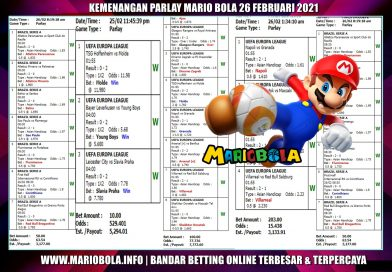 KEMENANGAN PARLAY MARIOBOLA 26-Februari-2021